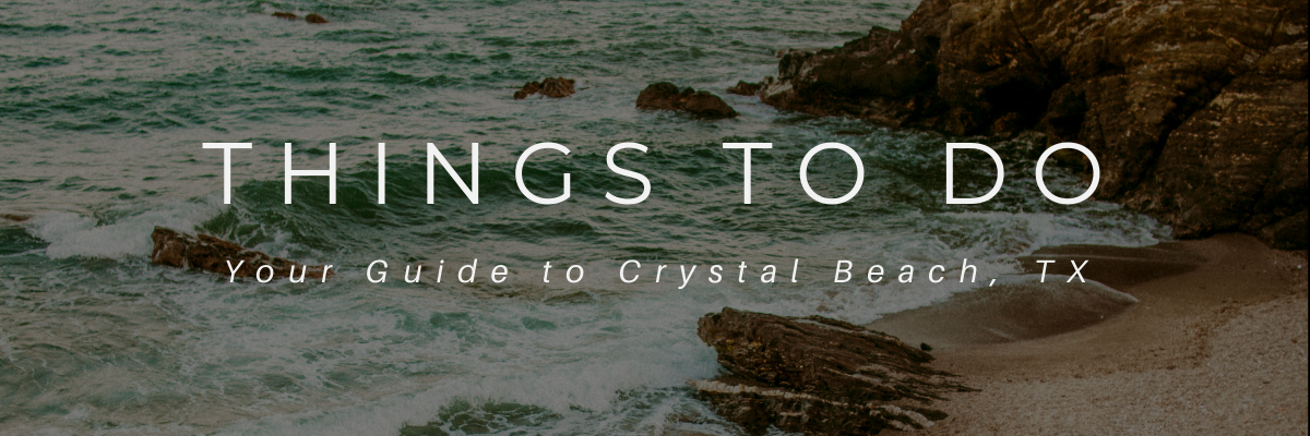 things to do crystal beach
